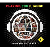 Playing for change - Songs around the world - Inclus DVD bonus