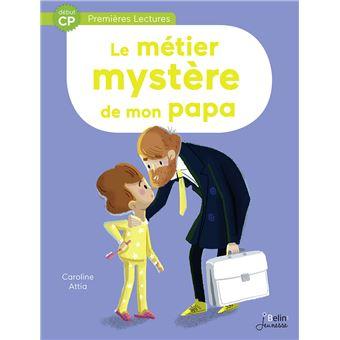 Le métier mystère de mon papa CP