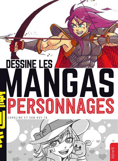 Dessine les mangas - Personnages