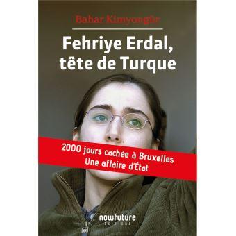 Fehriye Erdal, tête De Turque