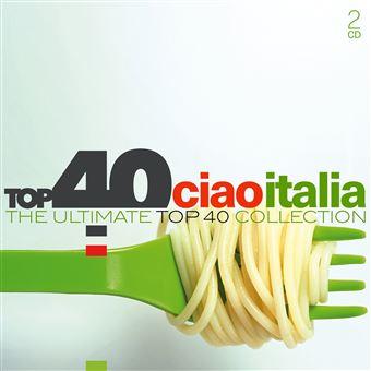 Top 40 - Ciao Italia - 2 CD