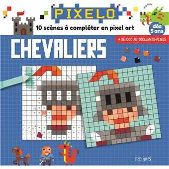 Mes Tableaux En Pixel Art Chevaliers