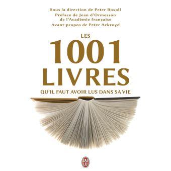 Les 1001 Livres Qu Il Faut Avoir Lus Dans Sa Vie