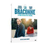 La Braconne : La vraie vie des petits voleurs - Digipack DVD