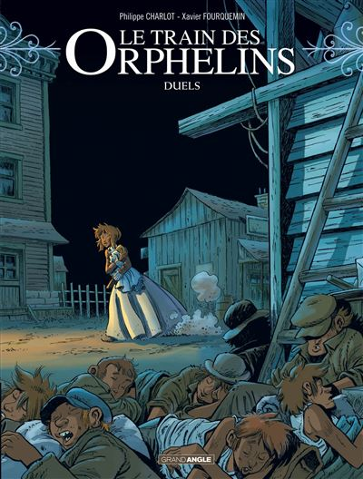 Le train des orphelins - volume 6 - Duels