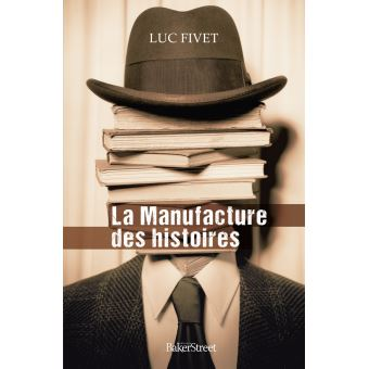 """Résultat de recherche d'images pour """"LucFIVET,La manufacture des histoires"""""""