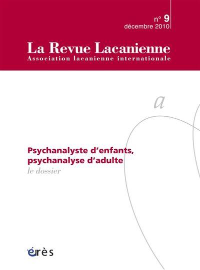 Psychanalyste d'enfants, psychanalyse d'adulte