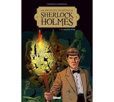 Les Archives secrètes de Sherlock Holmes - Tome 03 NE