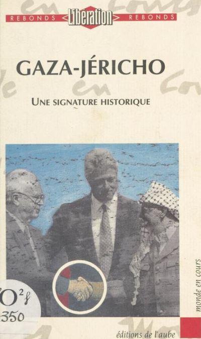 Gaza-jericho signature historique