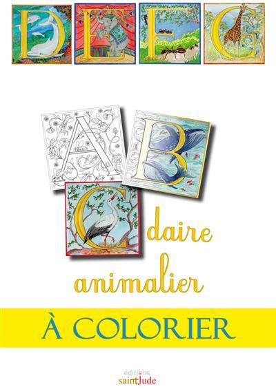 Abcdaire Animalier A Colorier Broche Roselyne Lesueur Achat Livre Fnac