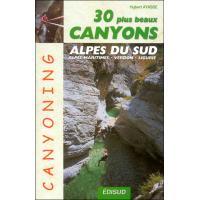 Les 30 plus beaux canyons des Alpes du Sud