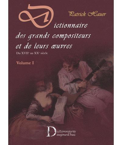 Dictionnaire des grands compositeurs et de leurs oeuvres