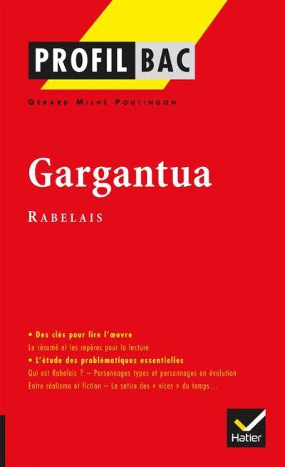 Profil - Rabelais - Gargantua - Analyse littéraire de l'oeuvre - 9782218969133 - 3,99 €