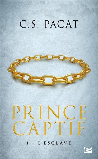 Prince Captif, T1 : L'Esclave