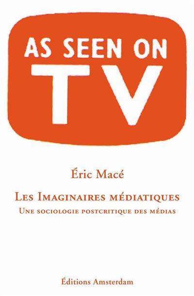 Les imaginaires médiatiques