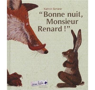 Bonne nuit, Monsieur Renard !