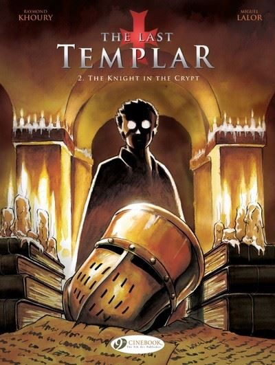 The last Templar - tome 2 The knight in the crypt