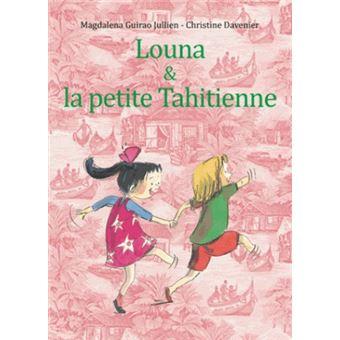Louna et la petite Tahitienne