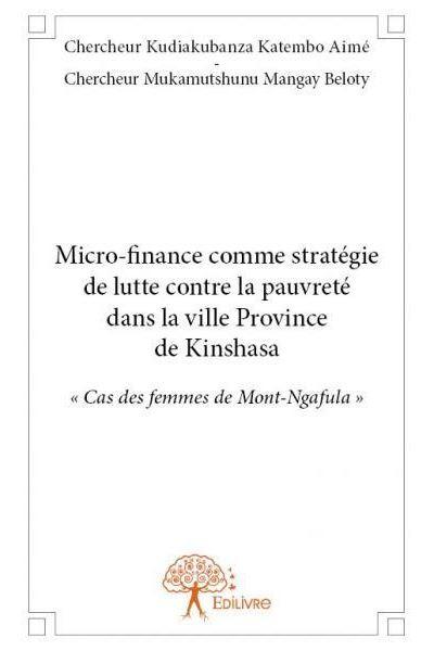 Micro-finance comme stratégie de lutte contre la pauvreté dans la ville province de Kinshasa