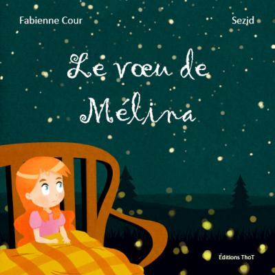 Le voeu de Mélina