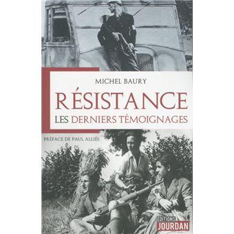 Résistance : Les derniers témoignages