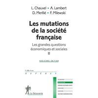 Les mutations de la société française - Les grandes questions économiques et sociales II
