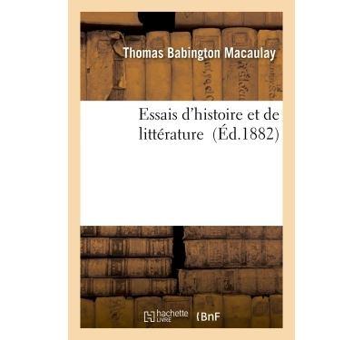 Essais d'histoire et de litterature
