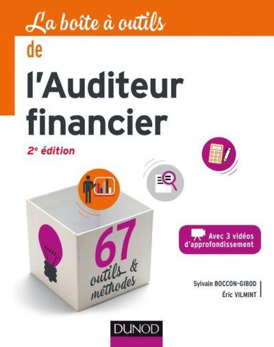 La boite à outils de l'auditeur financier - 2e éd. - 67 outils & méthodes - 9782100762903 - 14,99 €