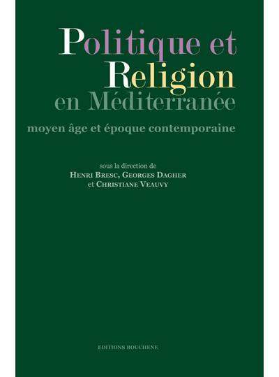 Politique et religion en Méditerranée