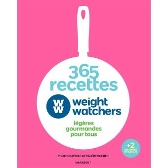 365 recettes weight watchers l g res gourmandes pour tous reli collectif achat livre fnac. Black Bedroom Furniture Sets. Home Design Ideas