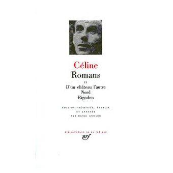 Romans Nord Tome 2 Relie Louis Ferdinand Celine Achat Livre Fnac