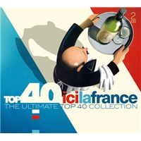 Top 40 - Ici La France - 2Cd