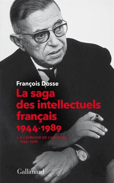 La saga des intellectuels français (Tome 1) - À l'épreuve de l'histoire (1944-1968) - 9782072671845 - 20,99 €