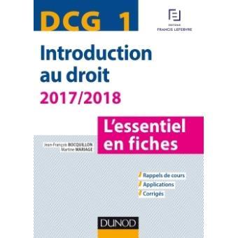 329c7b24070 DCG 1 - Introduction au droit - 2017 2018 - 8e éd. - L essentiel en ...