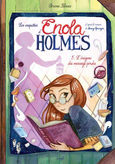 Les enquêtes d'Enola Holmes - tome 5 L'égnime du message perdu
