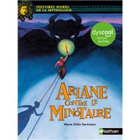 Ariane contre le minotaure - Dyscool lecture facile