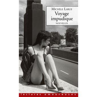 Voyage impudique - Nouvelles