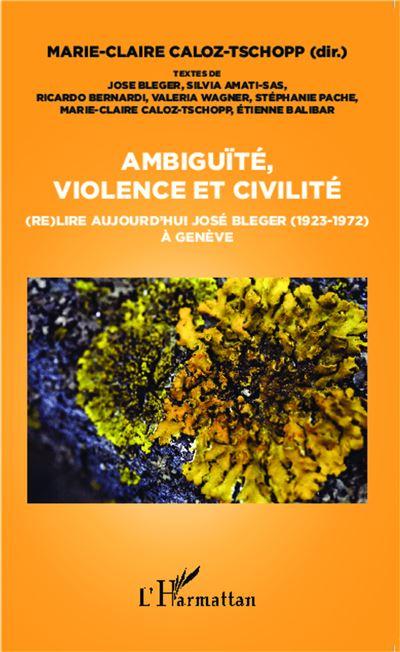 Ambiguïté, violence et civilité