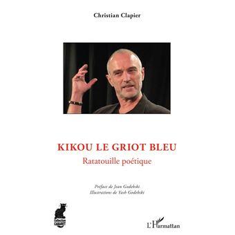 Kikou le griot bleu