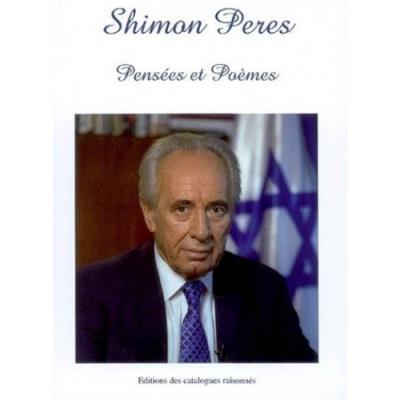 Pensées et poèmes de Shimon Perès