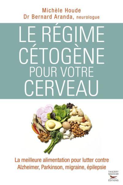 Le régime cétogène pour votre cerveau - 9782365492812 - 11,99 €