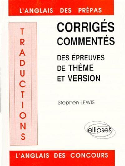 Traductions,1:corriges commentes epreuve theme