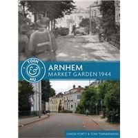 Arnhem - Market Garden 1944