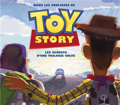 Dans les coulisses de Toy Story