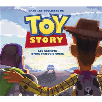 Toy StoryDans les coulisses de Toy Story