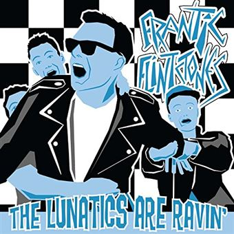 "LUNATICS ARE RAVIN' (10"")"