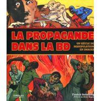 La propagande dans la BD un siècle de manipulation en images