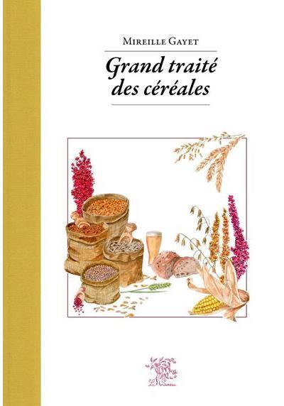 Grand traité des céréales - Le Sureau Eds
