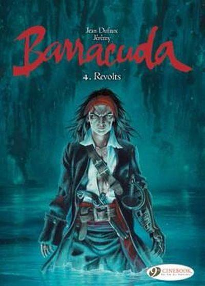 Barracuda - tome 4 Revolts
