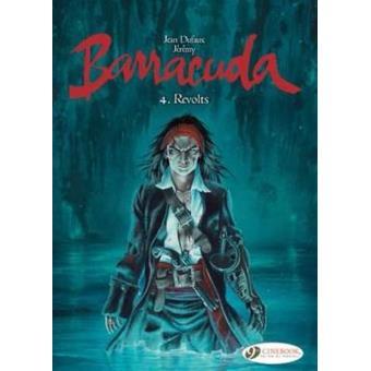 BarracudaBarracuda - tome 4 Revolts